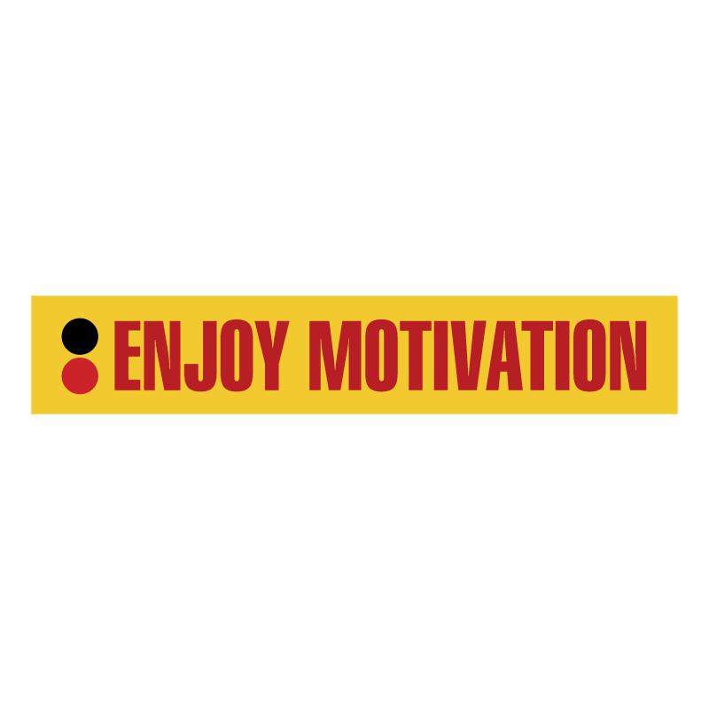 Enjoy Motivation vector