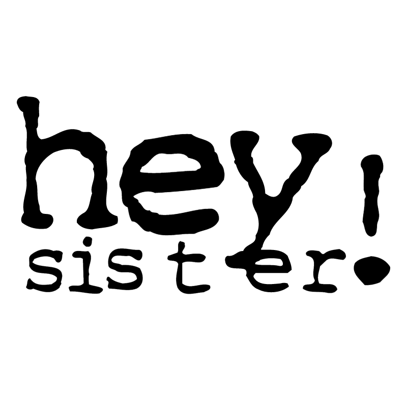 Hey Sister! vector
