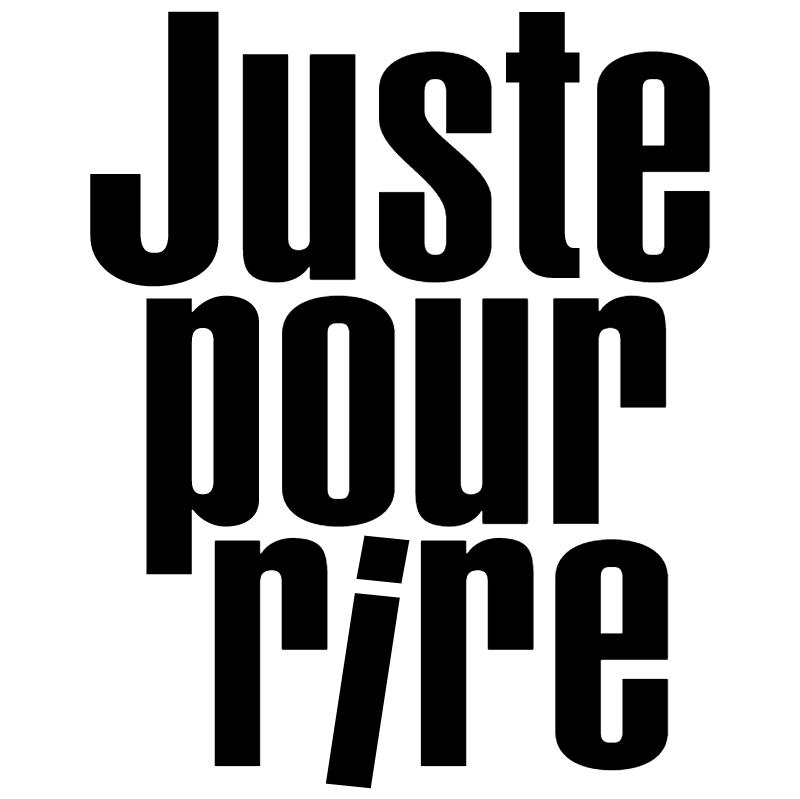 Juste Pour Rire vector logo