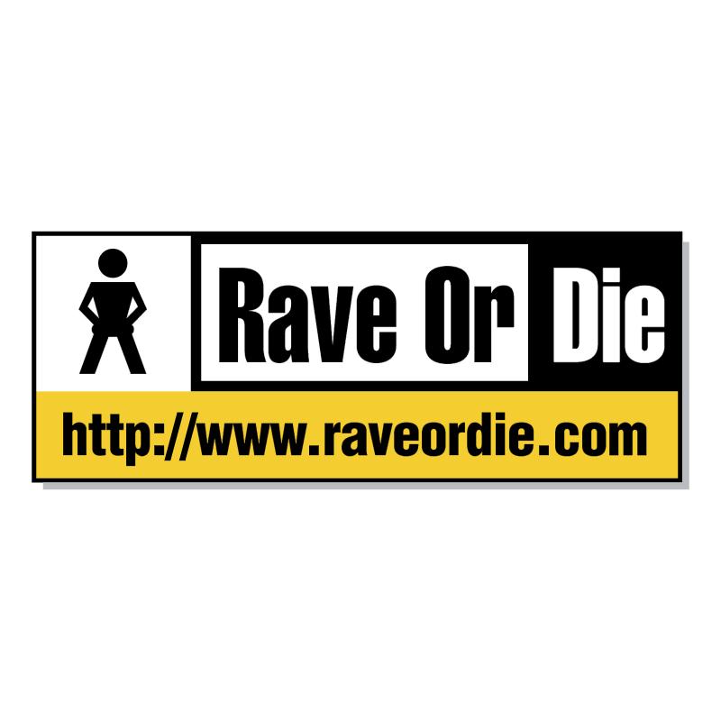 Rave Or Die vector logo